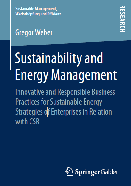 Gregor Weber, Sustainability and Energy Management, Springer Verlag